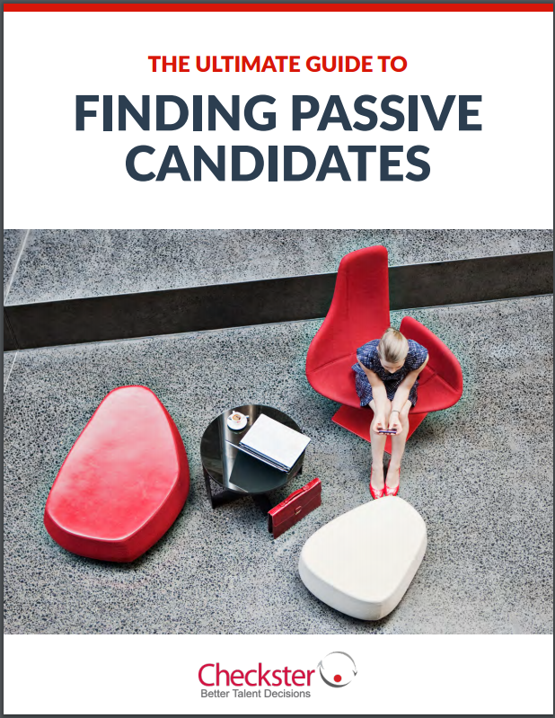 The Ultimate Guide to Finding Passive Candidates